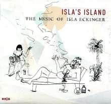 Isla Eckinger (geb. 1939): Isla's Island, CD