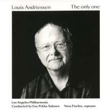 Louis Andriessen (geb. 1939): The only one für Sopran & Orchester, CD