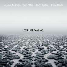 Joshua Redman, Ron Miles, Scott Cooley & Brian Blade: Still Dreaming, CD