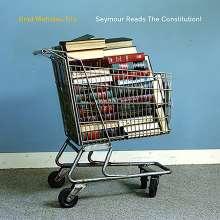 Brad Mehldau (geb. 1970): Seymour Reads The Constitution!, CD