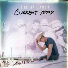 Dustin Lynch: Current Mood, CD