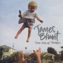 James Blunt: Some Kind Of Trouble, CD