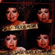 Trude Herr: Ich sage, was ich meine, CD