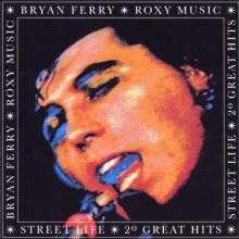 Bryan Ferry: Street Life - 20 Great Hits, CD