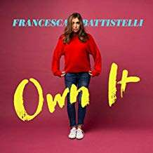 Francesca Battistelli: Own It, CD