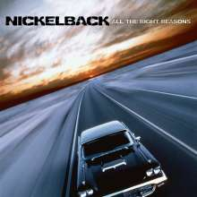 Nickelback: All The Right Reasons, LP