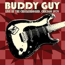 Buddy Guy: Live At The Checkerboard, Chicago 1979, CD
