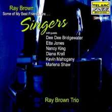 Ray Brown (1926-2002): Some Of My Best Friends Are ... Singers, CD