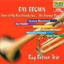Ray Brown (1926-2002): Some Of My Best Friends Are ... Trumpet Players, CD