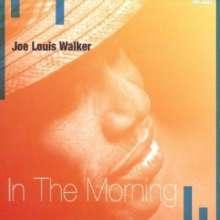 Joe Louis Walker: In The Morning, CD