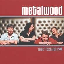 Metalwood: Recline, CD