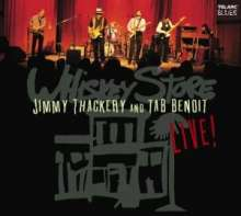 Jimmy Thackery & Tab Benoit: Whiskey Store Live!, CD
