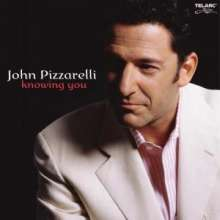 John Pizzarelli (geb. 1960): Knowing You, CD