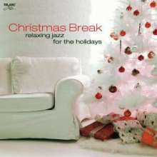 Christmas Break: Relaxing Jazz For The Holidays, CD