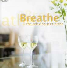 Breathe...The Relaxing Jazz Piano, CD