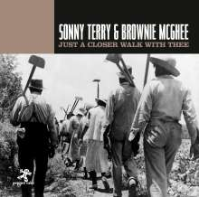 Sonny Terry & Brownie McGhee: Just A Closer Walk With Thee, CD