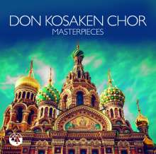 Don Kosaken Chor: Masterpieces, CD