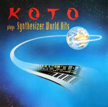 Koto: Plays Synthesizer World Hits, LP