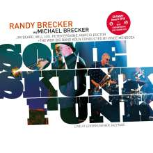 The Brecker Brothers: Some Skunk Funk: Live In Leverkusen 2003 (180g), 2 LPs