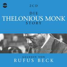 Thelonious Monk & Rufus Beck: Die Thelonious Monk Story... Musik & Hörbuch-Biographie, 5 CDs