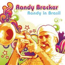 Randy Brecker (geb. 1945): Randy In Brasil (180g) (LP + CD), 1 LP und 1 CD