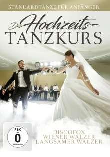 Der Hochzeits-Tanzkurs: Discofox, Wiener Walzer, Langsamer Walzer, DVD
