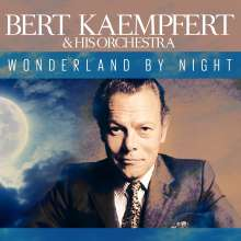 Bert Kaempfert (1923-1980): Wonderland By Night, CD