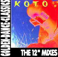 """Koto: The 12"""" Mixes (Golden Dance Classics), CD"""