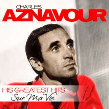 Charles Aznavour (1924-2018): Sur Ma Vie - His Greatest Hits, LP