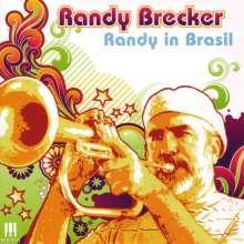 Randy Brecker (geb. 1945): Randy In Brasil, CD