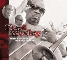 Fred Wesley (geb. 1943): With A Little Help From My Friends, CD