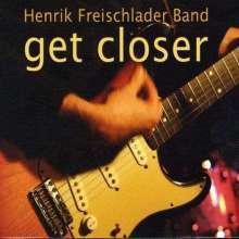 Henrik Freischlader: Get Closer, CD