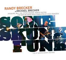The Brecker Brothers: Some Skunk Funk: Live In Leverkusen 2003, CD