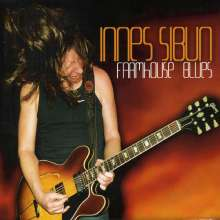 Innes Sibun: Farmhouse Blues, CD