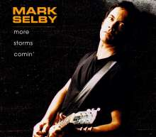 Mark Otis Selby: More Storms Comin', CD