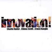 Charlie Hunter (geb. 1967): Innovation!, CD