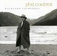 Phil Coulter (geb. 1942): Highland Cathedral, CD