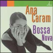Ana Caram (geb. 1958): Bossa Nova, CD