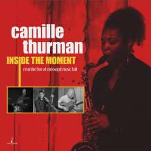 Camille Thurman: Inside The Moment (MQA-CD), CD