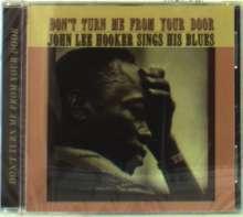 John Lee Hooker: Don't Turn Me From Your Door, CD