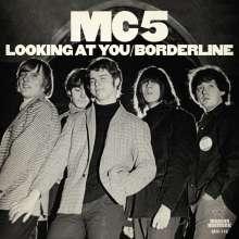 "MC5: Looking At You / Borderline (RSD), Single 7"""