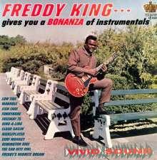 Freddie King: Freddy King Gives You A Bonanza Of Instrumentals (180g), LP