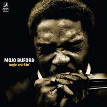 "George ""Mojo"" Buford: Mojo Workin', LP"