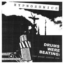 Hypnosonics: Drums Were Beating: Fort Apache Studios 1996, CD