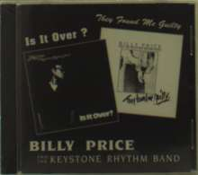 Billy Price: Is It Over/They Found Me Guilt, CD