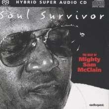 Mighty Sam McClain: Soul Survivor: The Best Of Mighty Sam McClain (Hybrid-SACD), Super Audio CD