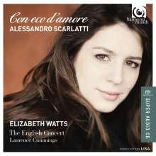 Alessandro Scarlatti (1660-1725): Con eco d'amore - Arien aus Opern und Kantaten, Super Audio CD