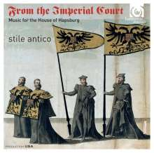 Stile Antico - From the Imperial Court (Music for the House of Hapsburg), Super Audio CD