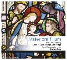Clare College Choir Cambridge - Mater ora filium, CD