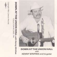 Kenny Winfree: Down At The Union Hall, CD